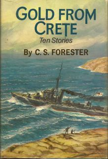 Gold from Crete. C. S. FORESTER