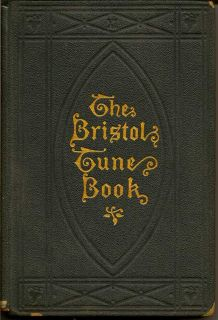 The Bristol Tune-Book: A Manual of Tunes and Chants. ALFRED STONE