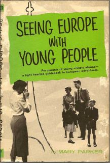 Seeing Europe With Young People. MARY PARKER