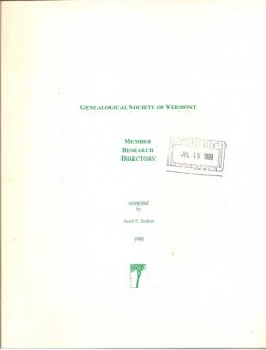 Genealogical Society Of Vermont: Member Research Directory. JANET E. INDUNI