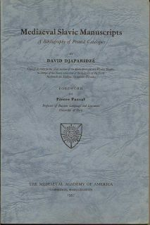 Mediaeval Slavic Manuscripts. DAVID DJAPARIDZE.