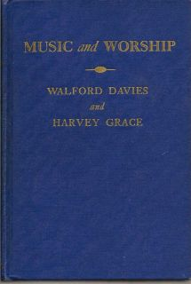 Music and Worship. WALFORD AND GRACE DAVIES, HARVEY