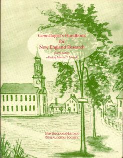 Genealogist's Handbook For New England Reasearch. MARCIA D. MELNYK