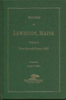 Records Of Lewiston, Maine: Town Records Prior To 1852. DOUGLAS I. HODGKIN