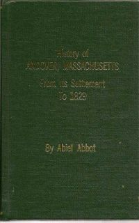 History of Andover From its Settlement to 1829. ABIEL ABBOT