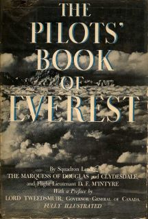 The Pilots' Book Of Everest. M'INTYRE THE MARQUESS OF DOUGLAS AND CLYDESDALE, D. F