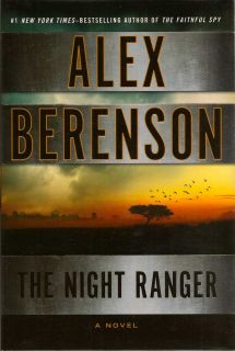 The Night Ranger. ALEX BERENSON