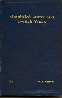 Simplified Curve And Switch Work. W. F. RENCH.