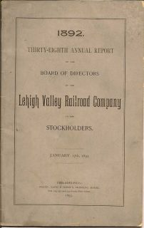 Thirty-Eighth Annual Report Of The Board Of Directors Of The Lehigh Valley Railroad Company To...