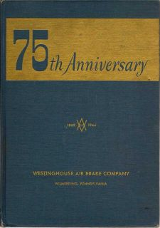75th Anniversary Of The Westinghouse Air Brake Company