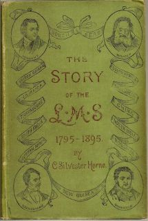 The Story Of The L.M.S., 1795-1895. C. SILVESTER HORNE