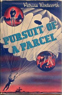 Pursuit Of A Parcel. PATRICIA WENTWORTH.