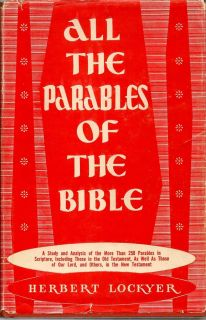 All The Parables Of The Bible. HERBERT LOCKYER