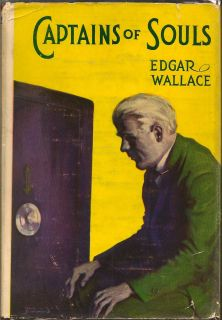 Captains Of Souls. EDGAR WALLACE.