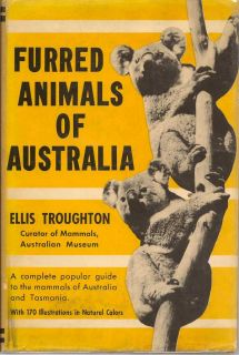 Furred Animals Of Australia. ELLIS TROUGHTON