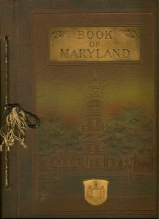 "The Book Of Maryland ""Men And Institutions"" A Work For Press Reference"