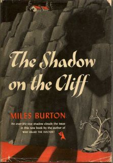 The Shadow On The Cliff. MILES BURTON.