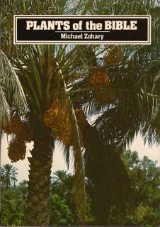 Plants Of The Bible. MICHAEL ZOHARY