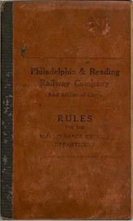 Philadelphia & Reading Railway Company And Affiliated Lines Rules For The Maintenance Of Way...