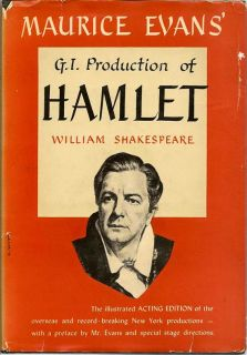 Maurice Evans' G. I. Production Of Hamlet. MAURICE EVANS, WILLIAM SHAKESPEARE.