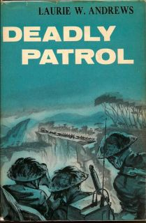 Deadly Patrol. LAURIE W. ANDREWS