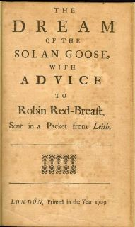 The Dream Of The Solan Goose, With Advice To Robin Red-Breast, Sent In A Packet From Leith. ROBERT HARLEY, FIRST EARL OF OXFORD.