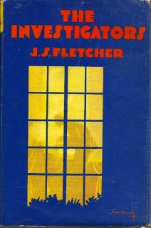 The Investigators. J. S. FLETCHER.