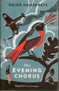 The Evening Chorus. HELEN HUMPHREYS