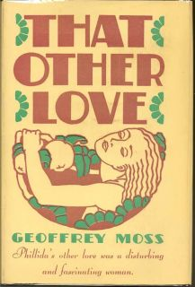That Other Love. GEOFFREY MOSS