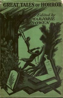 Great Tales Of Horror. MARJORIE BOWEN.