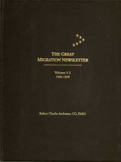 The Great Migration Newsletter. Volume 1-5; 1990-1994. ROBERT CHARLES ANDERSON