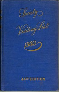 The Blue Book; Baltimore Society Visiting List For 1933. 44th Edition