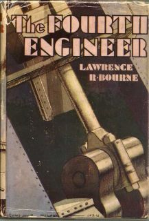 The Fourth Engineer. LAWRENCE R. BOURNE