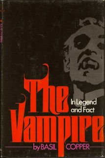 The Vampire In Legend, Fact And Art. BASIL COPPER