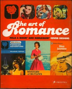 The Art Of Romance. Mills & Boobn And Harlequin Cover Design. JOANNA AND O'BRIEN BOWRING, MARGARET