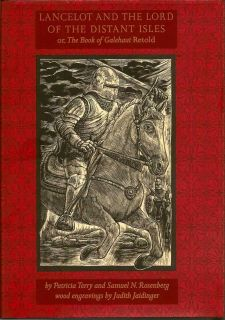 Lancelot And The Lord Of The Distant Isles. or, The Book Of Galehaut Retold. PATRICIA AND...