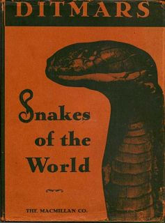 Snakes Of The World. DITMARS. RAYMOND L