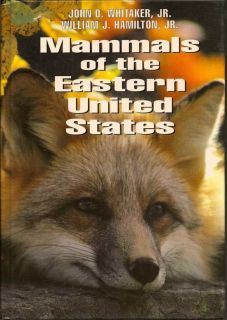 Mammals Of The Eastern United States. JOHN O. WHITAKER JR