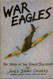 War Eagles. JAMES SAXON CHILDERS.