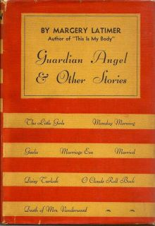 Guardian Angel And Other Stories. MARGERY LATIMER.