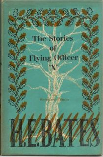 The Stories Of Flying Officer 'X'. H. E. BATES