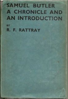 Samuel Butler: A Chronicle And An Introduction. R. F. RATTRAY
