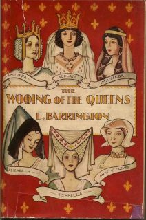 The Wooing Of The Queens. E. BARRINGTON, ELIZABETH LOUISA.