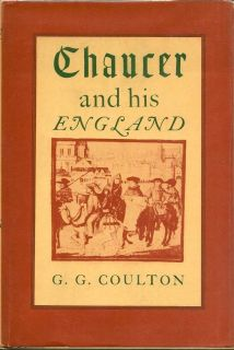 Chaucer And His England. G. G. COULTER