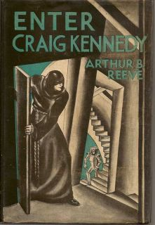 Enter Craig Kennedy. ARTHUR B. REEVES.