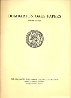 Dumbarton Oaks Papers Number Sixteen