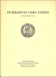 Dumbarton Oaks Papers Number Twenty-One