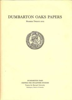 Dumbarton Oaks Papers Number Twenty-Five