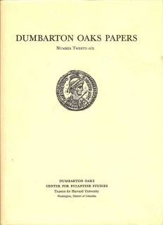 Dumbarton Oaks Papers Number Twenty-Six