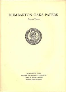Dumbarton Oaks Papers Number Thirty